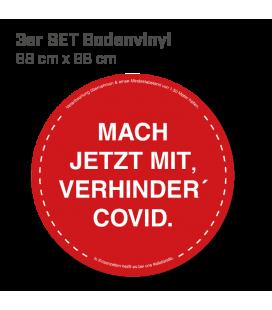Mach jetzt mit, verhinder Covid! - 3er Set Bodenvinyl kreisrund Durchmesser 98 cm - Rot