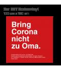 Bring Corona nicht zu Oma - 3er Set Bodenvinyl eckig 100x100 - Rot