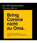 Bring Corona nicht zu Oma - 3er Set Bodenvinyl eckig 100x100 - Gelb