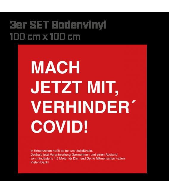 Mach jetzt mit, verhinder Covid!  - 3er Set Bodenvinyl eckig 100x100 - Rot