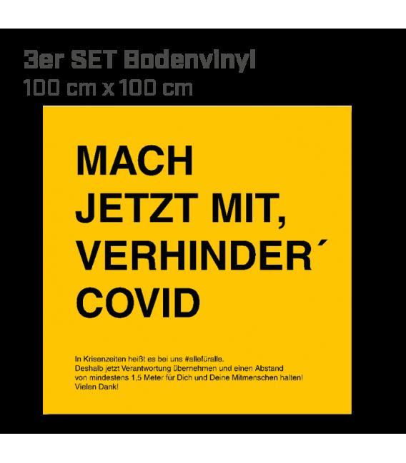 Mach jetzt mit, verhinder Covid!  - 3er Set Bodenvinyl eckig 100x100 - Gelb